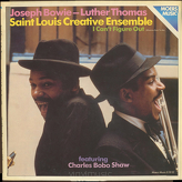 Joseph Bowie - Luther Thomas, Saint Louis Creative Ensemble Featuring Charles Bobo Shaw ‎– I Can't Figure Out (Whatcha Doin' To Me)