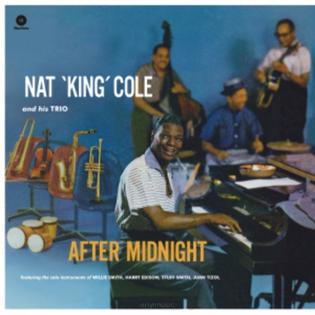 Nat 'King' Cole And His Trio ‎– After Midnight