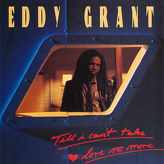 Eddy Grant ‎– Till I Can't Take Love No More (Extended Version)