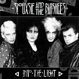 Siouxsie And The Banshees ‎– Into The Light