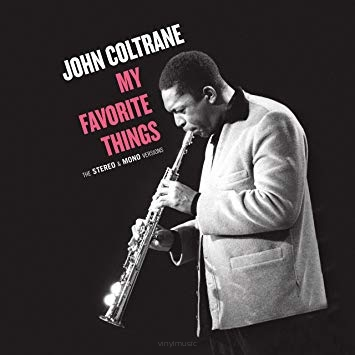 John Coltrane ‎– My Favorite Things - The Stereo & Mono Versions
